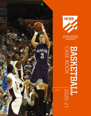 2020-21 NFHS Basketball Case Book