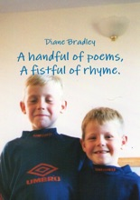 A Handful Of Poems, A Fistful Of Rhyme.
