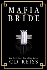 Mafia Bride - CD Reiss by  CD Reiss PDF Download