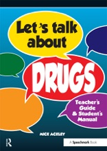 Let's Talk About Drugs