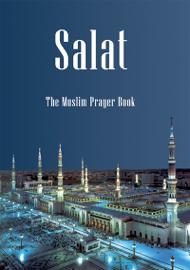 Salat - The Muslim Prayer Book