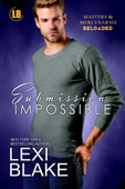 Submission Impossible, Masters and Mercenaries: Reloaded, Book 1