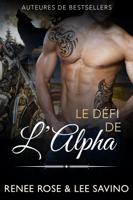Download and Read Online Le Défi de l'Alpha