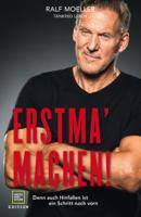 Ralf Moeller - Erstma' machen! artwork