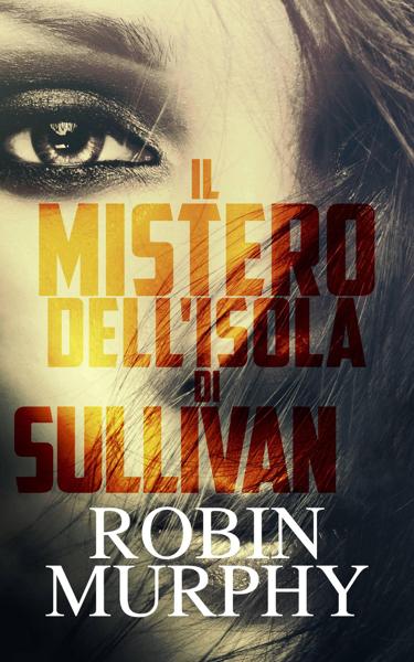 Il Mistero dell'Isola di Sullivan da Robin Murphy