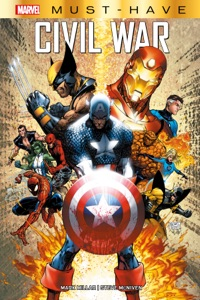 Marvel Must-Have: Civil War Book Cover