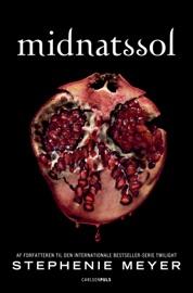 Twilight - Midnatssol - Stephenie Meyer by  Stephenie Meyer PDF Download
