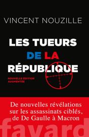 Les tueurs de la République - Nouvelle édition