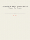The History of Science and Technology in Qin and Han Dynasty