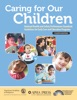 Caring for Our Children: National Health and Safety Performance Standards; Guidelines for Early Care and Education Programs