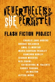 Nevertheless She Persisted: Flash Fiction Project PDF Download