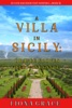A Villa In Sicily: Orange Groves And Vengeance (A Cats And Dogs Cozy Mystery—Book 5)