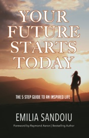 Your Future Starts Today