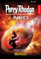 Perry Rhodan Neo 239: Merkosh