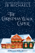 Download and Read Online The Christmas Walk Caper: A Mac and Millie Mystery