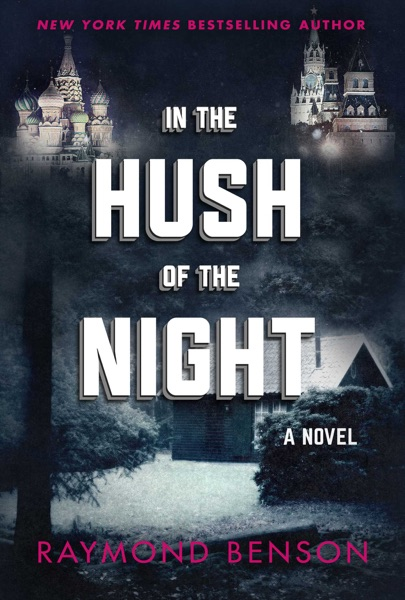 In the Hush of the Night - Raymond Benson book cover