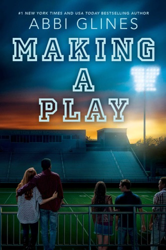 Abbi Glines - Making a Play