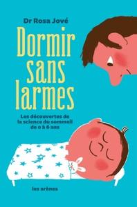 Dormir sans larmes par Rosa Jové Couverture de livre