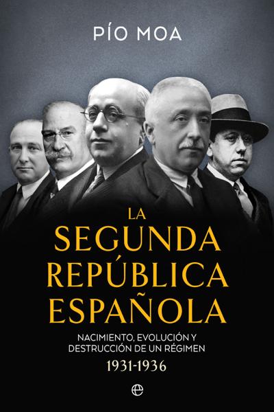 La Segunda República Española by Pío Moa
