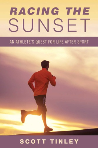 Scott Tinley - Racing the Sunset