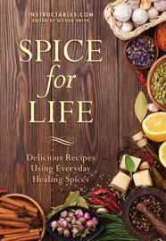 Spice for Life - Instructables.com & Nicole Smith book summary