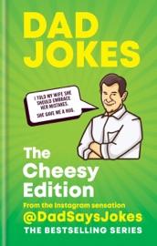 Dad Jokes: Cheesy Edition
