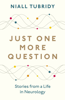Niall Tubridy - Just One More Question artwork