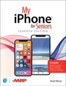 My iPhone for Seniors, 7/e