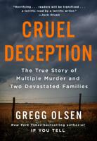 Gregg Olsen - Cruel Deception artwork