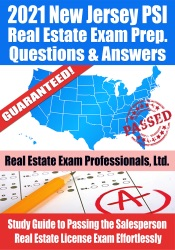 2021 New Jersey PSI Real Estate Exam Prep Questions & Answers: Study Guide to Passing the Salesperson Real Estate License Exam Effortlessly
