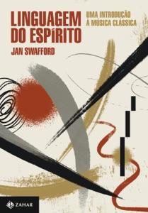 Linguagem do espírito de Jan Swafford Capa de livro