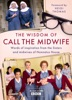 The Wisdom Of Call Midwife