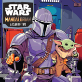 Star Wars: The Mandalorian: A Clan of Two