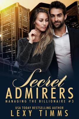 Secret Admirers - Lexy Timms book