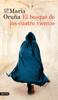 María Oruña - El bosque de los cuatro vientos portada
