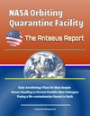 NASA Orbiting Quarantine Facility The Antaeus Report - Early Astrobiology Plans For Mars Sample Return Handling To Prevent Possible Alien Pathogens Posing A Bio-contamination Hazard To Earth