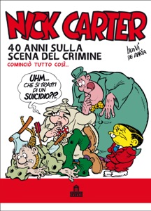 Nick Carter. 40 anni sulla scena del crimine Book Cover