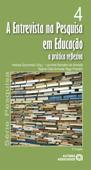 A entrevista na pesquisa em educação Book Cover