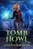 Cloak Games: Tomb Howl