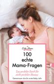 100 echte Mama-Fragen