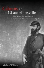 Calamity At Chancellorsville