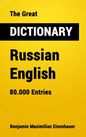 The Great Dictionary Russian - English