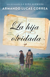 La hija olvidada (Daughter's Tale Spanish edition) PDF Download
