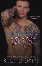 Download Loving The Girl in the Tutu