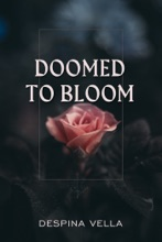 Doomed to Bloom