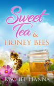 Sweet Tea & Honey Bees