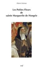 Les Petites Fleurs De Sainte Marguerite De Hongrie
