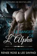 Le Danger de l'Alpha