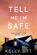 Tell Me I'm Safe