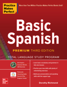 Practice Makes Perfect: Basic Spanish, Premium Third Edition